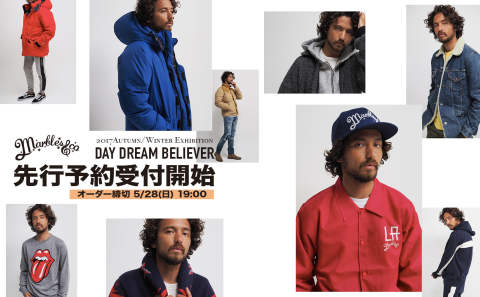 【Marbles】 17AW 《DAY DREAM BELIEVER》 先行予約受付開始!