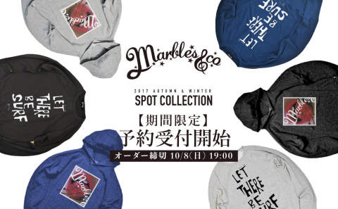 【Marbles】2017 A/W SPOT COLLECTION 予約受付開始!