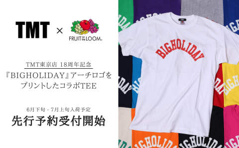 《TMT×FRUIT OF THE LOOM》 コラボTEE 追加生産につき予約受付開始!