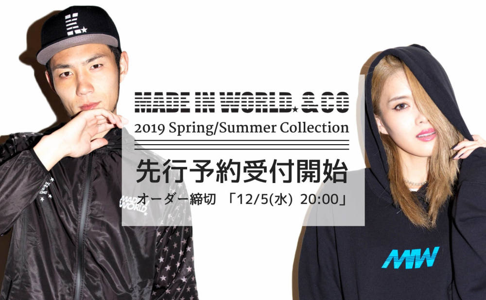 先行予約受付開始 《MADE IN WORLD☆&CO》 2019SS COLLECTION.